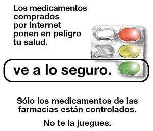 Contra la venta de medicamentos por Internet. Ve a lo seguro, ve a tu farmacia