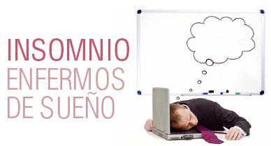 INSOMNIO Enfermos de sueño