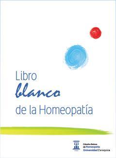 'Libro Blanco de la Homeopatía', primera obra que analiza esta terapéutica en nuestro país