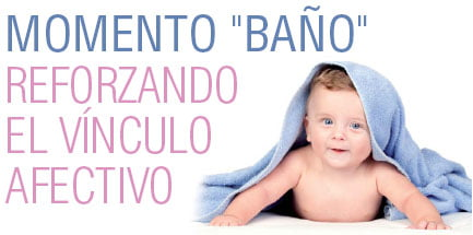"""MOMENTO """"BAÑO"""" Reforzando el vínculo afectivo"""