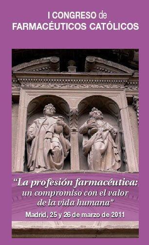 I Congreso de Farmacéuticos Católicos: compromiso con la vida humana