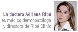 Adriana Ribé, médico dermopatóloga y directora de Ribé Clinic