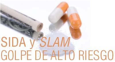 SIDA Y SLAM Golpe de alto riesgo