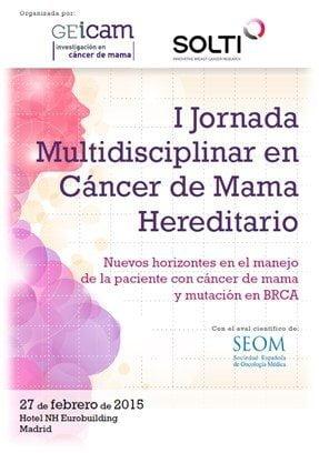 I Jornada multidisciplinar en cáncer de mama hereditario