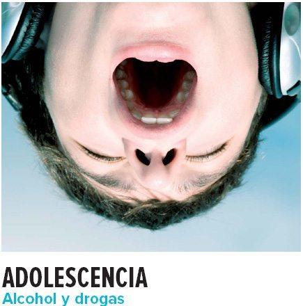 ADOLESCENCIA: alcohol y drogas