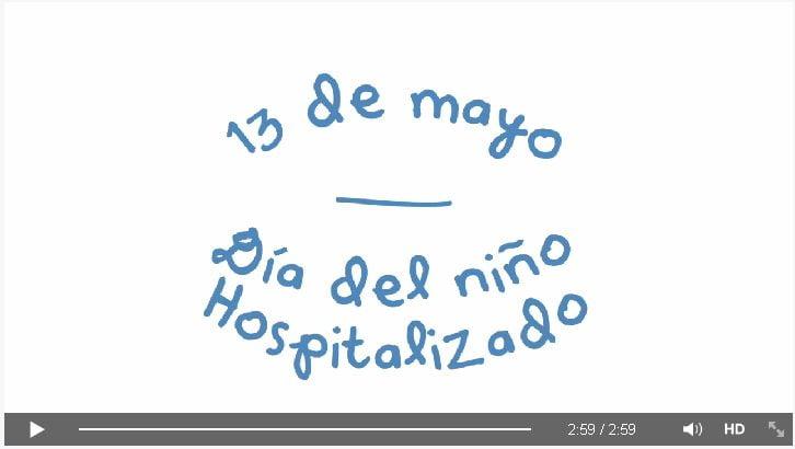 13 de mayo, Día Nacional del Niño Hospitalizado