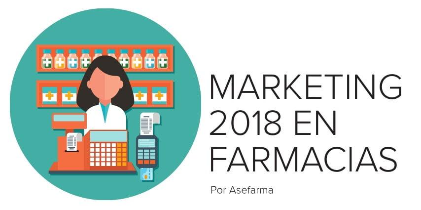 Farmacia 2018: tendencias en marketing
