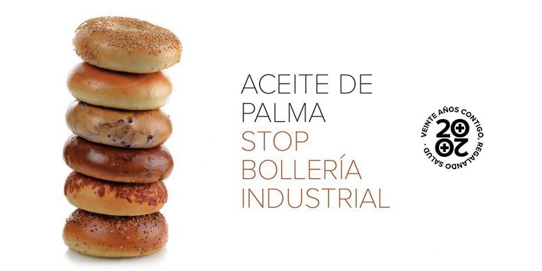Aceite de palma, ¡stop a la bollería industrial!