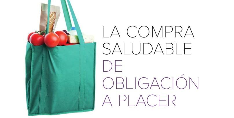 La compra saludable: de obligación a placer