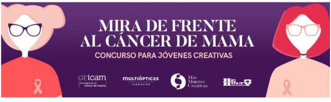 """Concurso """"Mira de Frente al Cáncer de Mama"""" para la creación de una campaña de concienciación"""
